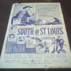 Cine: POSTER ORIGINAL AMERICANO SOUTH OF ST. LOUIS JOEL MCCREA ALEXIS SMITH ZACHARY SCOTT RAY ENRIGHT 1950. Lote 12697729