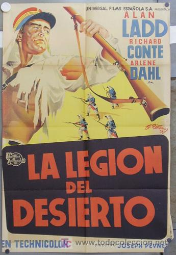 HS17 LA LEGION DEL DESIERTO ALAN LADD ARLENE DAHL PIÑANA POSTER ORIGINAL 70X100 ESTRENO LITOGRAFIA (Cine - Posters y Carteles - Aventura)