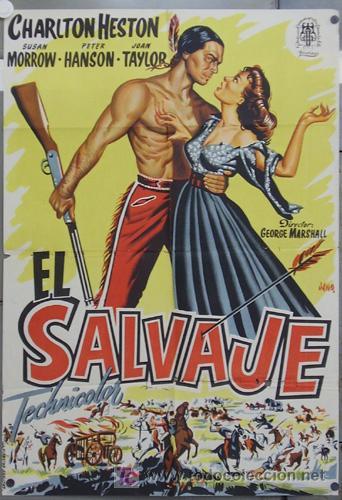 ZQ84D EL SALVAJE CHARLTON HESTON INDIOS JANO POSTER ORIGINAL 70X100 ESTRENO LITOGRAFIA (Cine - Posters y Carteles - Westerns)