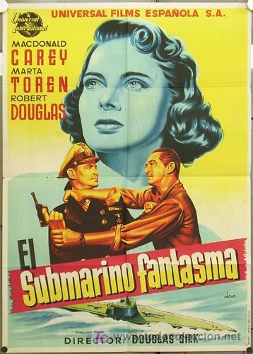 HS66 EL SUBMARINO FANTASMA MACDONALD CAREY MARTA TOREN POSTER ORIGINAL ESTRENO 70X100 LITOGRAFIA (Cine - Posters y Carteles - Bélicas)