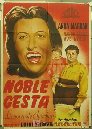 XF66D NOBLE GESTA ANNA MAGNANI NANDO BRUNO POSTER ORIGINAL ESTRENO 70X100 LITOGRAFIA (Cine- Posters y Carteles - Drama)