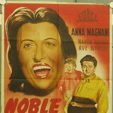Cine: XF66D NOBLE GESTA ANNA MAGNANI NANDO BRUNO POSTER ORIGINAL ESTRENO 70X100 LITOGRAFIA. Lote 16669460