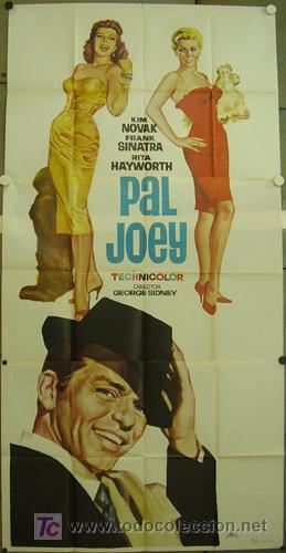 CCJ XI75D PAL JOEY FRANK SINATRA KIM NOVAK RITA HAYWORTH POSTER ORIGINAL 3 HOJAS 100X200 ESTRENO (Cine - Posters y Carteles - Musicales)