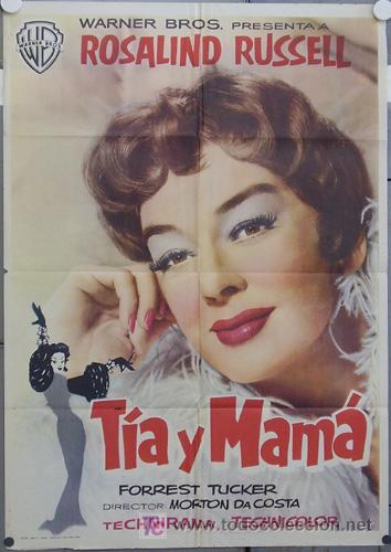 HS84 TIA Y MAMA ROSALIND RUSSELL POSTER ORIGINAL ESTRENO 70X100 (Cine - Posters y Carteles - Comedia)