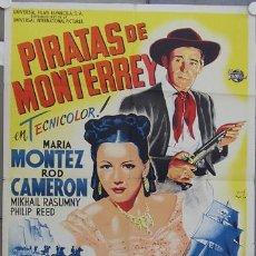 Cine: HS80 PIRATAS DE MONTERREY MARIA MONTEZ JOSE MARIA POSTER ORIGINAL ESTRENO 70X100 LITOGRAFIA. Lote 18223648