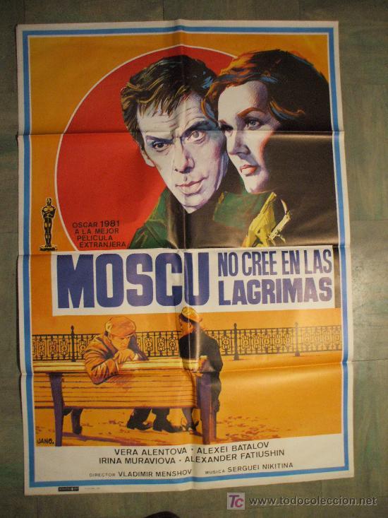 CARTEL DE CINE ORIGINAL. MOSCÚ NO CREE EN LAS LÁGRIMAS. AÑOS 70. TAMAÑO 70X100 (Cine- Posters y Carteles - Drama)