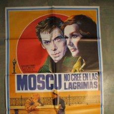 Cine: CARTEL DE CINE ORIGINAL. MOSCÚ NO CREE EN LAS LÁGRIMAS. AÑOS 70. TAMAÑO 70X100. Lote 260843345