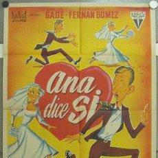 Cine: IM45 ANA DICE SI FERNANDO FERNAN GOMEZ ANALIA GADE SOLIGO POSTER ORIGINAL ESTRENO 70X100 LITOGRAFIA. Lote 13717222