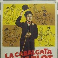 Cine: IP02 LA CABALGATA DE CHARLOT CHARLES CHAPLIN POSTER ORIGINAL ESTRENO 70X100. Lote 13910539