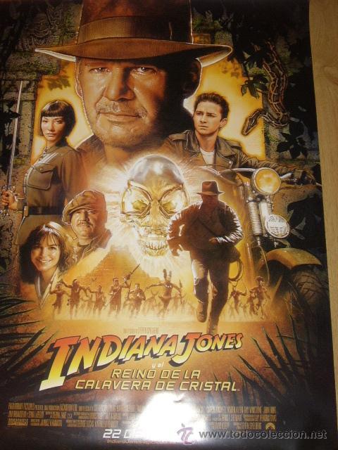 INDIANA JONES Y EL REINO DE LA CALAVERA DE CRISTAL , POSTER ORIGINAL - FORD SPIELBERG . 70X100 CMS (Cine - Posters y Carteles - Aventura)