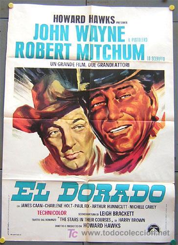 QQ99 EL DORADO JOHN WAYNE HOWARD HAWKS ROBERT MITCHUM POSTER ITALIANO 100X140 (Cine - Posters y Carteles - Westerns)
