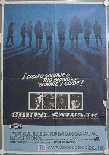 JQ63 GRUPO SALVAJE THE WILD BUNCH SAM PECKINPAH WILLIAM HOLDEN ORIGINAL SPANISH POSTER 70X100 (Cine - Posters y Carteles - Westerns)