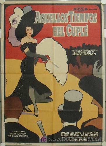 JQ66 AQUELLOS TIEMPOS DEL CUPLE LILIAN DE CELIS POSTER ORIGINAL ESTRENO 70X100 (Cine - Posters y Carteles - Clasico Español)