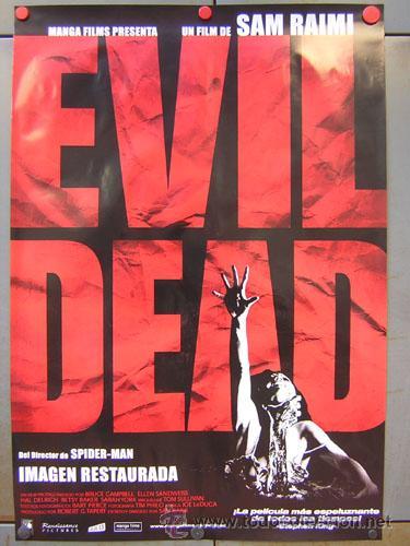 E310D POSESION INFERNAL EVIL DEAD SAM RAIMI POSTER ORIGINAL ESPAÑOL 70X100 (Cine - Posters y Carteles - Terror)