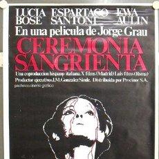 Cine: E316 CEREMONIA SANGRIENTA JORGE GRAU LUCIA BOSE POSTER ORIGINAL 70X100 ESTRENO. Lote 15235279