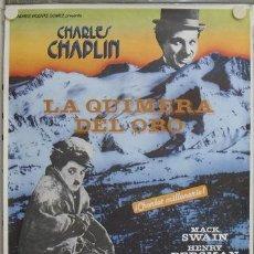 Cine: E335 LA QUIMERA DEL ORO CHARLES CHAPLIN POSTER ORIGINAL ESPAÑOL 70X100. Lote 15244966