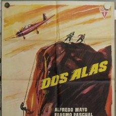 Cine: JU30 DOS ALAS ALFREDO MAYO PASCUAL CERVERA POSTER ORIGINAL ESTRENO 70X100. Lote 15345057