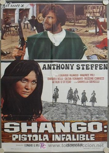 JU65 SHANGO PISTOLA INFALIBLE ANTHONY STEFFEN SPAGHETTI POSTER ORIGINAL 70X100 ESTRENO (Cine - Posters y Carteles - Westerns)
