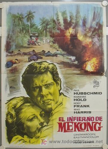 JU94 EL INFIERNO DE MEKONG PAUL HUBSCHMID MARIANNE HOLD BRAD HARRIS POSTER ORIGINAL 70X100 ESTRENO (Cine - Posters y Carteles - Aventura)