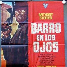 Cine: ER31 BARRO EN LOS OJOS ANTHONY STEFFEN SPAGHETTI POSTER ORIGINAL 70X100 ESTRENO. Lote 15450839