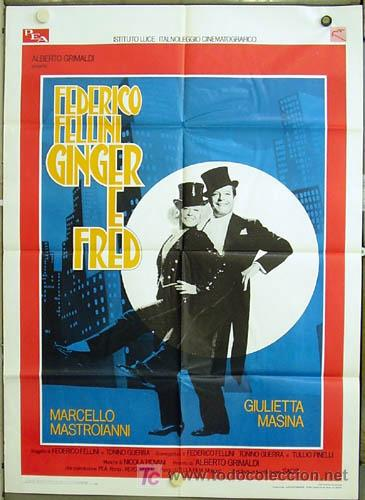 XE08D GINGER Y FRED FEDERICO FELLINI MASTROIANNI POSTER ORIGINAL ITALIANO 100X140 (Cine - Posters y Carteles - Musicales)