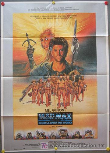 JX93 MAD MAX 3 MAS ALLA DE LA CUPULA DEL TRUENO MEL GIBSON POSTER ORIGINAL ITALIANO 100X140 (Cine - Posters y Carteles - Acción)