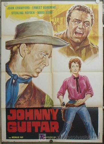 JZ53 JOHNNY GUITAR JOAN CRAWFORD STERLING HAYDEN NICHOLAS RAY POSTER ORIGINAL 100X140 ITALIANO (Cine - Posters y Carteles - Westerns)