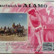 Cine: VE43D EL ALAMO JOHN WAYNE TODD-AO POSTER ORIGINAL ITALIANO 68X94. Lote 15611649