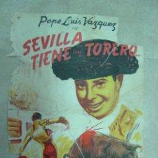 Cine: SEVILLA TIENE UN TORERO - AÑO 1952 - LITOGRAFIA - PEPE LUIS VAZQUEZ. Lote 15745156
