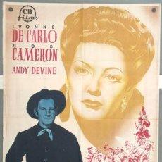 Cine: CCJ ZL90D LA DAMA DE LA FRONTERA YVONNE DE CARLO POSTER ORIGINAL 70X100 ESTRENO LITOGRAFIA. Lote 18274080