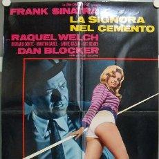 Cine: KU40 LA MUJER DE CEMENTO FRANK SINATRA RAQUEL WELCH POSTER ORIGINAL ITALIANO 68X94. Lote 19625838