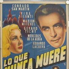 Cine: KW18 LO QUE NUNCA MUERE CONRADO SAN MARTIN POSTER ORIGINAL ESTRENO 70X100 LITOGRAFIA. Lote 17025216