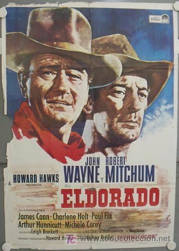 KY57 EL DORADO JOHN WAYNE HOWARD HAWKS ROBERT MITCHUM POSTER ORIGINAL 70X100 ESTRENO (Cine - Posters y Carteles - Westerns)