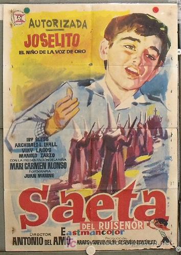 KZ19 SAETA DEL RUISEÑOR JOSELITO MANUEL ZARZO JANO POSTER ORIGINAL 70X100 ESTRENO (Cine - Posters y Carteles - Clasico Español)
