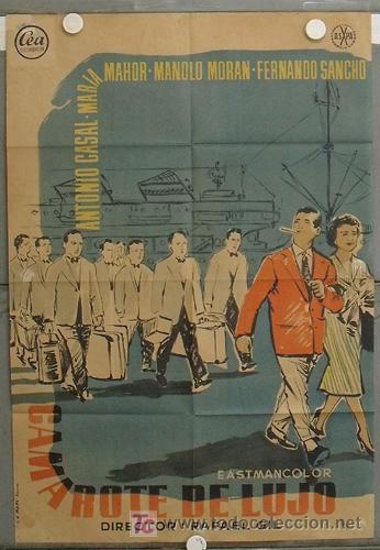 KZ41 CAMAROTE DE LUJO ANTONIO CASAL MARIA MAHOR RAFAEL GIL POSTER ORIGINAL ESTRENO 70X100 LITOGRAFIA (Cine - Posters y Carteles - Clasico Español)