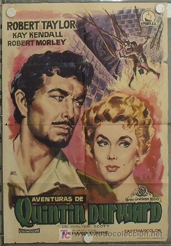 LE52 AVENTURAS DE QUINTIN DURWARD ROBERT TAYLOR KAY KENDALL JANO POSTER ORIGINAL ESTRENO 70X100 (Cine - Posters y Carteles - Aventura)
