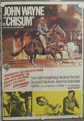 LE57 CHISUM JOHN WAYNE POSTER ORIGINAL ESTRENO 70X100 (Cine - Posters y Carteles - Westerns)