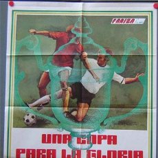 Cine: EJ13 UNA COPA PARA GLORIA MUNDIAL FUTBOL 1974 CRUYFF BECKENBAUER POSTER ORIGINAL ESTRENO 70X100. Lote 20373339