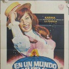 Cine: LN39 EN UN MUNDO NUEVO KARINA LA PANDILLA POSTER ORIGINAL 70X100 ESTRENO. Lote 17666170