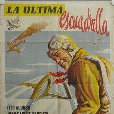 Cine: LN82 LA ULTIMA ESCUADRILLA TITO ALONSO BARBIERI SARACENI POSTER ORIGINAL 70X100 ESTRENO LITOGRAFIA. Lote 17727991