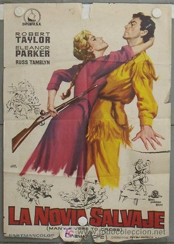 LP66 LA NOVIA SALVAJE ROBERT TAYLOR ELEANOR PARKER JANO POSTER 70X100 ORIGINAL ESTRENO (Cine - Posters y Carteles - Westerns)