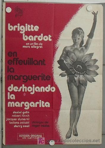 LO75 DESHOJANDO LA MARGARITA BRIGITTE BARDOT SEXY POSTER ORIGINAL 70X100 ESTRENO (Cine - Posters y Carteles - Comedia)