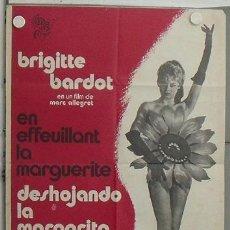 Cine: LO75 DESHOJANDO LA MARGARITA BRIGITTE BARDOT SEXY POSTER ORIGINAL 70X100 ESTRENO. Lote 17748363