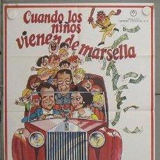 Cine: LR04 CUANDO LOS NIÑOS VIENEN DE MARSELLA MANOLO ESCOBAR ANTONIO GARISA POSTER ORIGINA ESTRENO 70X100. Lote 17797814