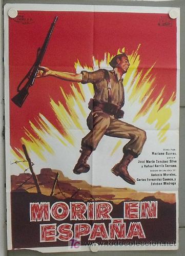 LR11 MORIR EN ESPAÑA MARIANO OZORES GUERRA CIVIL ESPAÑOLA POSTER ORIGINAL 70X100 ESTRENO (Cine - Posters y Carteles - Clasico Español)