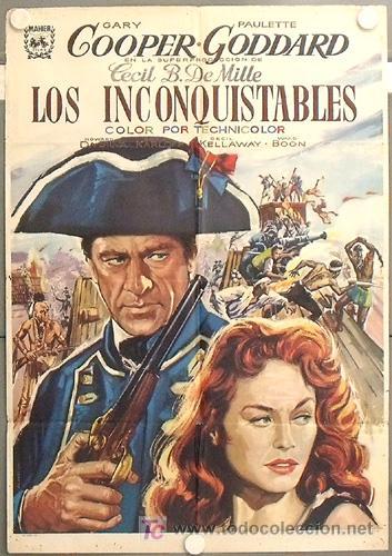 LT50 LOS INCONQUISTABLES GARY COOPER DEMILLE PAULETTE GODDARD ALVARO POSTER ORIG 70X100 ESPAÑOL R-66 (Cine - Posters y Carteles - Westerns)