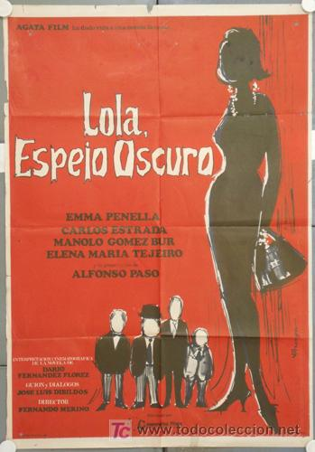 LU54 LOLA ESPEJO OSCURO EMMA PENELLA POSTER ORIGINAL 70X100 ESTRENO (Cine - Posters y Carteles - Clasico Español)