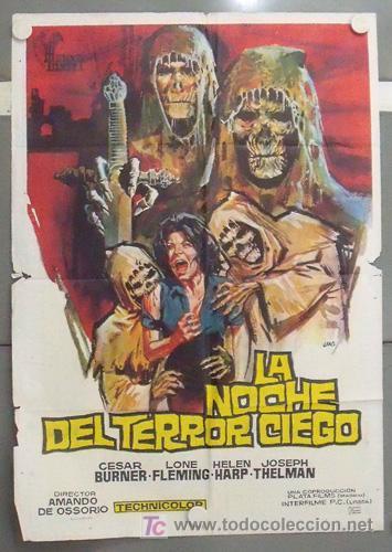 MB64D LA NOCHE DEL TERROR CIEGO AMANDO DE OSSORIO TEMPLARIOS POSTER ORIGINAL 70X100 ESTRENO (Cine - Posters y Carteles - Terror)