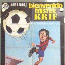 Cine: MC41 BIENVENIDO MISTER KRIF JOE RIGOLI FUTBOL F.C. BARCELONA POSTER ORIGINAL ESTRENO 70X100. Lote 18275485