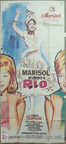 MD04 MARISOL RUMBO A RIO POSTER ORIGINAL 3 HOJAS 100X200 ESTRENO (Cine - Posters y Carteles - Clasico Español)